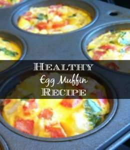 Foodie Friday Healthy Egg Muffin Recipe
