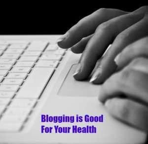 Blogging is Good For Your Health