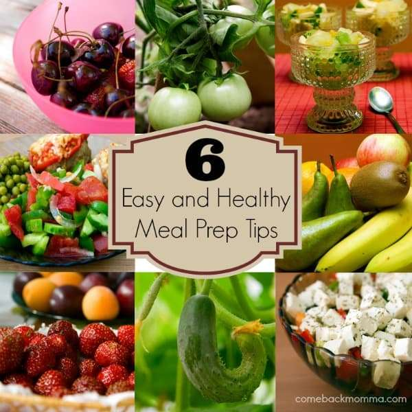 6 Easy and Healthy Meal Prep Tips