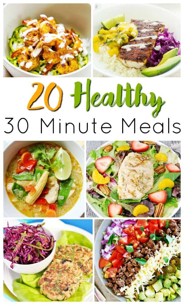 healthy meals in 30 minutes or less