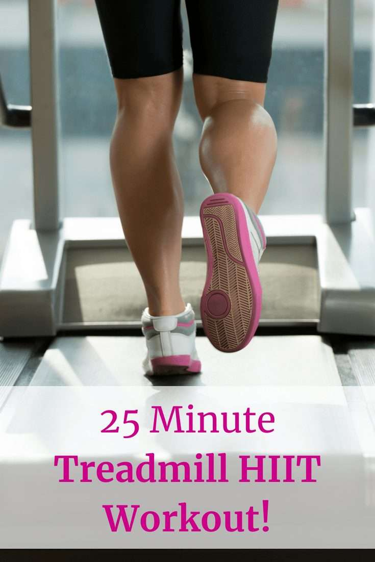 Woman running on a treadmill with a text overaly that says 25 MinuteTreadmill HIIT Workout