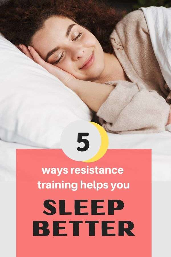5 Ways Resistance Training Helps You Sleep Better
